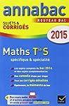 Annales Annabac 2015 Maths Tle S sp�c...