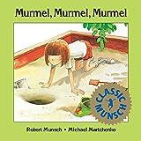 Murmel, Murmel, Murmel (Munsch for Kids)