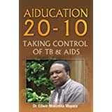 AIDUCATION 20-10 TAKING CONTROL OF TB: Taking Control of TB