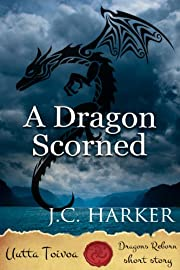 A Dragon Scorned