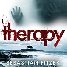 Therapy Audiobook by Sebastian Fitzek Narrated by Robert Glenister