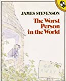The Worst Person in the World (Picture Puffin) (0140502866) by Stevenson, James