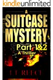 A SUITCASE MYSTERY: Parts 1 & 2