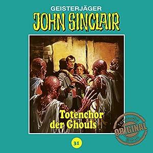 Totenchor der Ghouls (John Sinclair - Tonstudio Braun Klassiker 31) Hörspiel