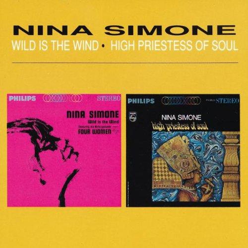 Nina Simone - Wild Is The Wind / High Priestess Of Soul - Zortam Music