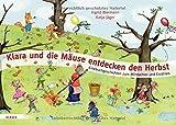 Klara und die Mäuse entdecken den Herbst: Kniebuchgeschichten zum Mitmachen