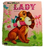 Walt Disney's LADY. A Whitman Tell-A-Tale book. No. 2417