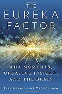 Book Cover: The Eureka Factor: Aha Moments, Creative Insight, and the Brain
