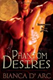 Phantom Desires