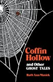 img - for By Ruth Ann Musick Coffin Hollow and Other Ghost Tales [Paperback] book / textbook / text book