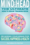 img - for Mind Your Head: The Ultimate How-To Brain Training Book book / textbook / text book