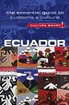Ecuador - Culture Smart!: The Essenti...
