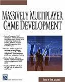 Massively Multiplayer Game Development (Charles River Media Game Development)