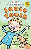 Loose Tooth (My First I Can Read)