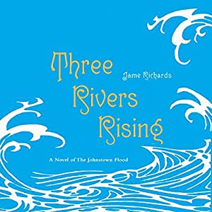 Three Rivers Rising Audiobook