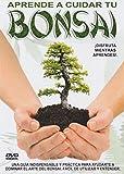 Aprende A Cuidar Tu Bonsai [DVD]