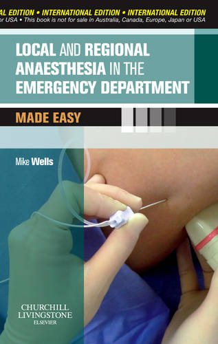 Local and Regional Anaesthesia in the Emergency Department M (Made Easy)