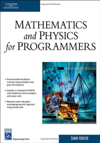 Mathematics and Physics for Programmers (Charles River...