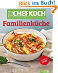 CHEFKOCH Familienküche: Für Sie getes...