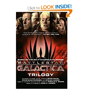Battlestar Galactica Trilogy by Peter David, Craig Shaw Gardner and Steven Harper