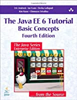 The Java EE 6 Tutorial: Basic Concepts (4th Edition) ebook download