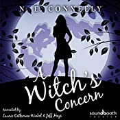 A Witch's Concern: A Witch's Path, Book 4 | [N. E. Conneely]