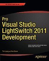 Pro Visual Studio LightSwitch 2011 Development Front Cover
