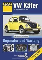 VW Käfer: Reparatur und Wartung by Heel