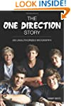 The One Direction Story: An Unauthori...