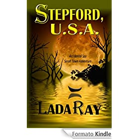 Stepford USA (Accidental Spy Small Town Adventure Book 1) (English Edition)