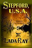 Stepford USA (Accidental Spy Small Town Adventure Book 1)