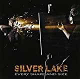 Every Shape & Size by Silver Lake (2013-11-05)
