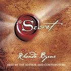 The Secret (       ungekürzt) von Rhonda Byrne Gesprochen von: Rhonda Byrne