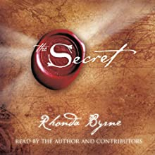 The Secret (       UNABRIDGED) by Rhonda Byrne Narrated by Rhonda Byrne