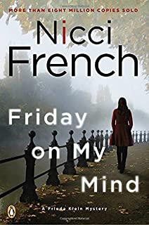 Book Cover: Friday on My Mind: A Frieda Klein Mystery