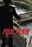 img - for Fish Farm book / textbook / text book