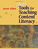 More Tools for Teaching Content Literacy (1571107711) by Allen, Janet