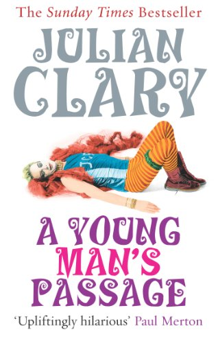 Julian Clary - A Young Man's Passage