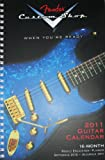 img - for Fender Custom Shop Guitar 2011 Weekly Engagement Planner (Calendar) book / textbook / text book