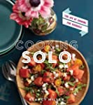 Cooking Solo: The Joy of Cooking for...