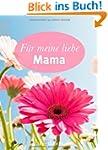 F�r meine liebe Mama (Minilibri)