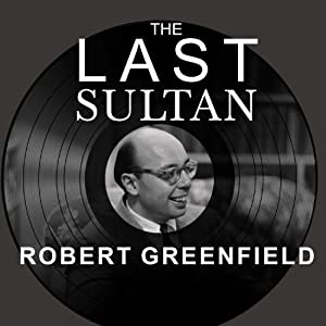 The Last Sultan Audiobook