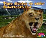 Tigre Dientes de Sable/Sabertooth Cat (Dinosaurios y Animales Prehistsricos / Dinosaurs and Prehist)