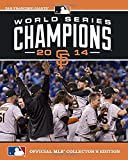 2014 World Series Champions: San Francisco Giants