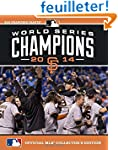 2014 World Series Champions: San Fran...