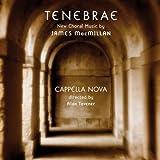 Tenebrae: New Choral Music by James MacMillan