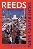 Reeds Yacht Buyer's Guide: A Comprehensive Guide to Yachts from 22-40 ft (0713670509) by Barter, Fred