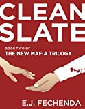 Clean Slate (The New Mafia Trilogy Book 2)