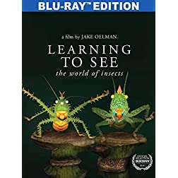 Learning to See: The World of Insects [Blu-ray]