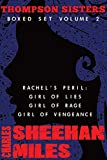 Thompson Sisters Boxed Set Volume 2: Rachel's Peril (Girl of Lies, Girl of Rage, Girl of Vengeance)